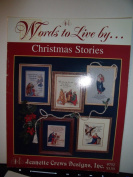 Words to Live by....Christmas Stories