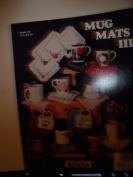 Mug Mats three