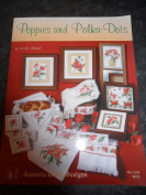 Poppies and Polka Dots - Cross Stitch Pattern