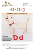 """""""D"""" is for DOG-Embroidery pattern"""