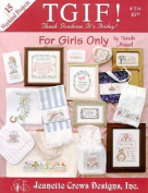 For Girls Only (TGIF!) - Cross Stitch Pattern