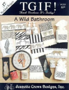 Wild Bathroom, A (TGIF) - Cross Stitch Pattern