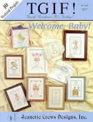 Welcome, Baby! (TGIF) - Cross Stitch Pattern