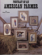 Portrait of an American Farmer