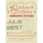Sublime Stitching Embroidery Patterns-Julie West