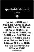 Quotable Sticker You are the High in My Noon