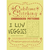 Sublime Stitching Embroidery Patterns-I Luv Veggies