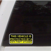 This vehicle is protected by an anti theft sticker..Funny Decal Sticker, Car, Truck, Laptop Decal Sticker