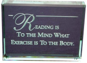 Reading Is to the Mind Hand Carved Polished Glass Paperweight