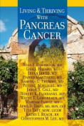 Living and Thriving with Pancreas Cancer