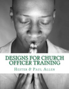 Designs for Church Officer Training