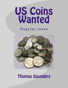 Us Coins Wanted: Regular Issue