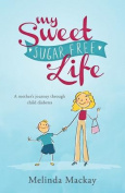 My Sweet Sugar Free Life