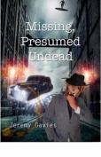 Missing, Presumed Undead