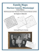 Family Maps of Marion County, Mississippi