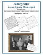 Family Maps of Yazoo County, Mississippi