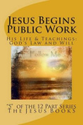 Jesus Begins Public Work