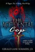 The Accidental Cop