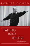 Falling Into Theatre. . .and Finding Myself