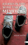 Journey in Time with Timeless Memories