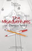 The Misadventures of Damien Seeley