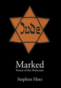 Marked: Poems of the Holocaust