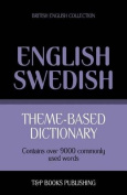 Theme-Based Dictionary British English-Swedish - 9000 Words