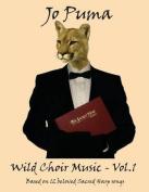 Jo Puma - Wild Choir Music - Vol. 1