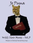 Jo Puma - Wild Choir Music - Vol 3