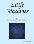 Little Machines (Set 1)