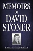 Memoirs of David Stoner