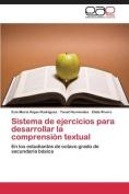 Sistema de Ejercicios Para Desarrollar La Comprension Textual [Spanish]