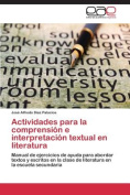 Actividades Para La Comprension E Interpretacion Textual En Literatura [Spanish]