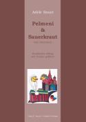 Pelmeni & Sauerkraut [GER]