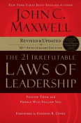 The 21 Irrefutable Laws of Leadership [Audio]