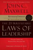 The 21 Irrefutable Laws of Leadership [Audio]