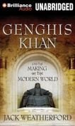 Genghis Khan and the Making of the Modern World [Audio]