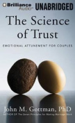 The Science of Trust [Audio]