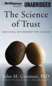 The Science of Trust [Audio]