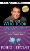 Rich Dad's Who Took My Money? [Audio]