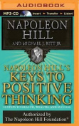 Napoleon Hill's Keys to Positive Thinking [Audio]
