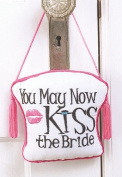 "Door Hanger, ""You May Now Kiss The Bride"""