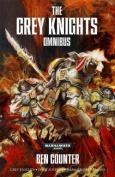 The Grey Knight Omnibus (Warhammer 40,000 Novels