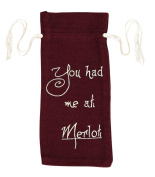 "Burlap Merlot Wine Bag Stencil ""You Had Me At Merlot"" 13x6.5"