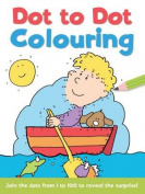 Dot to Dot and Colour: 1 - 100