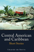 Central American and Caribbean Short Stories