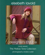 Elsebeth Lavold Designer's Choice Book Seven