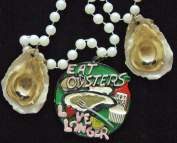 Eat Oysters Love Longer Mardi Gras Beads New Orleans