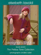 Elsebeth Lavold Knitting Book 7 Mellow Tone Collection