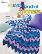 Big Book of Crochet Afghans Crochet Book